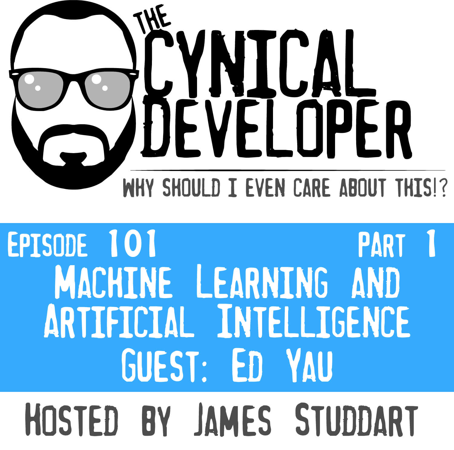 Episode 101 - Machine Learning and Artificial Intelligence (Part 1)