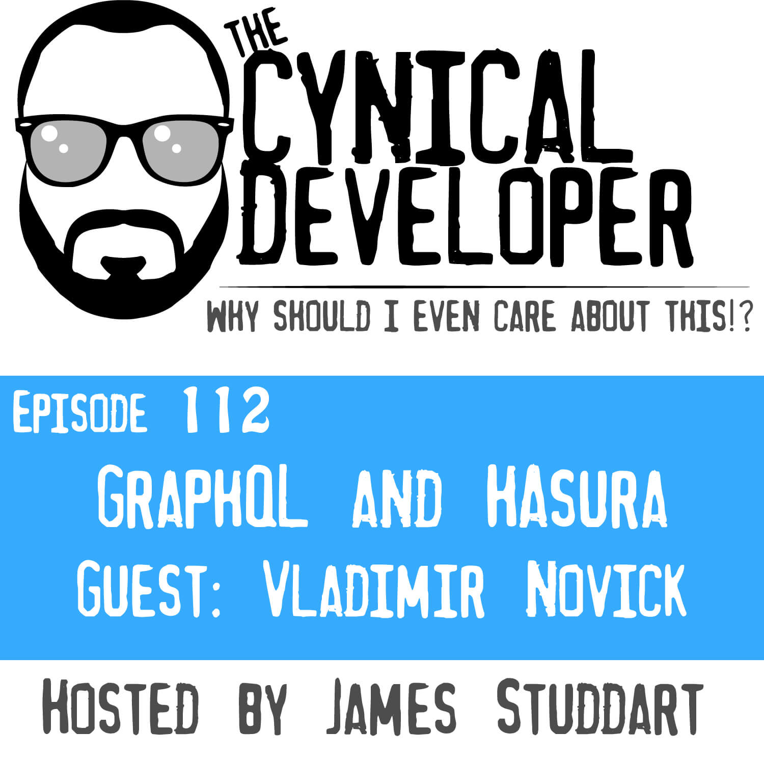 Episode 112 - GraphQL and Hasura