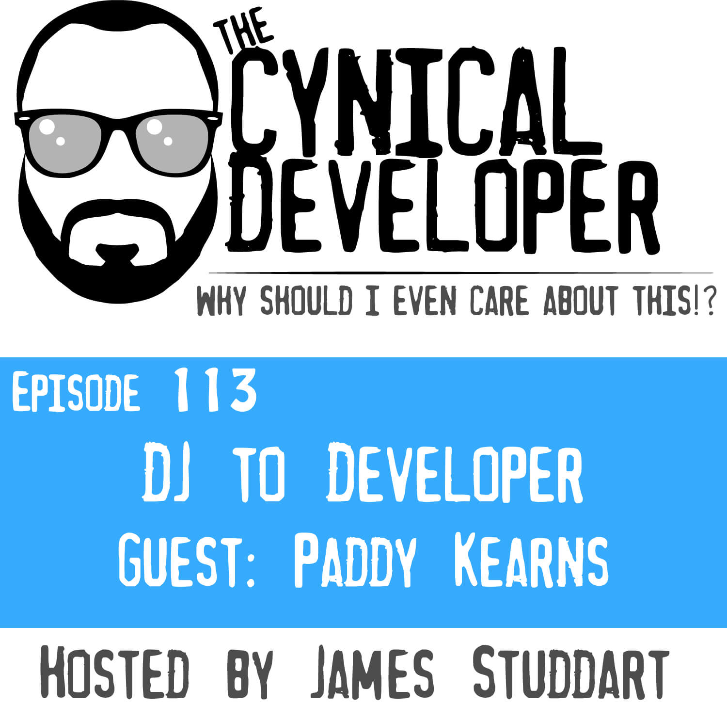 Episode 113 - DJ to Developer