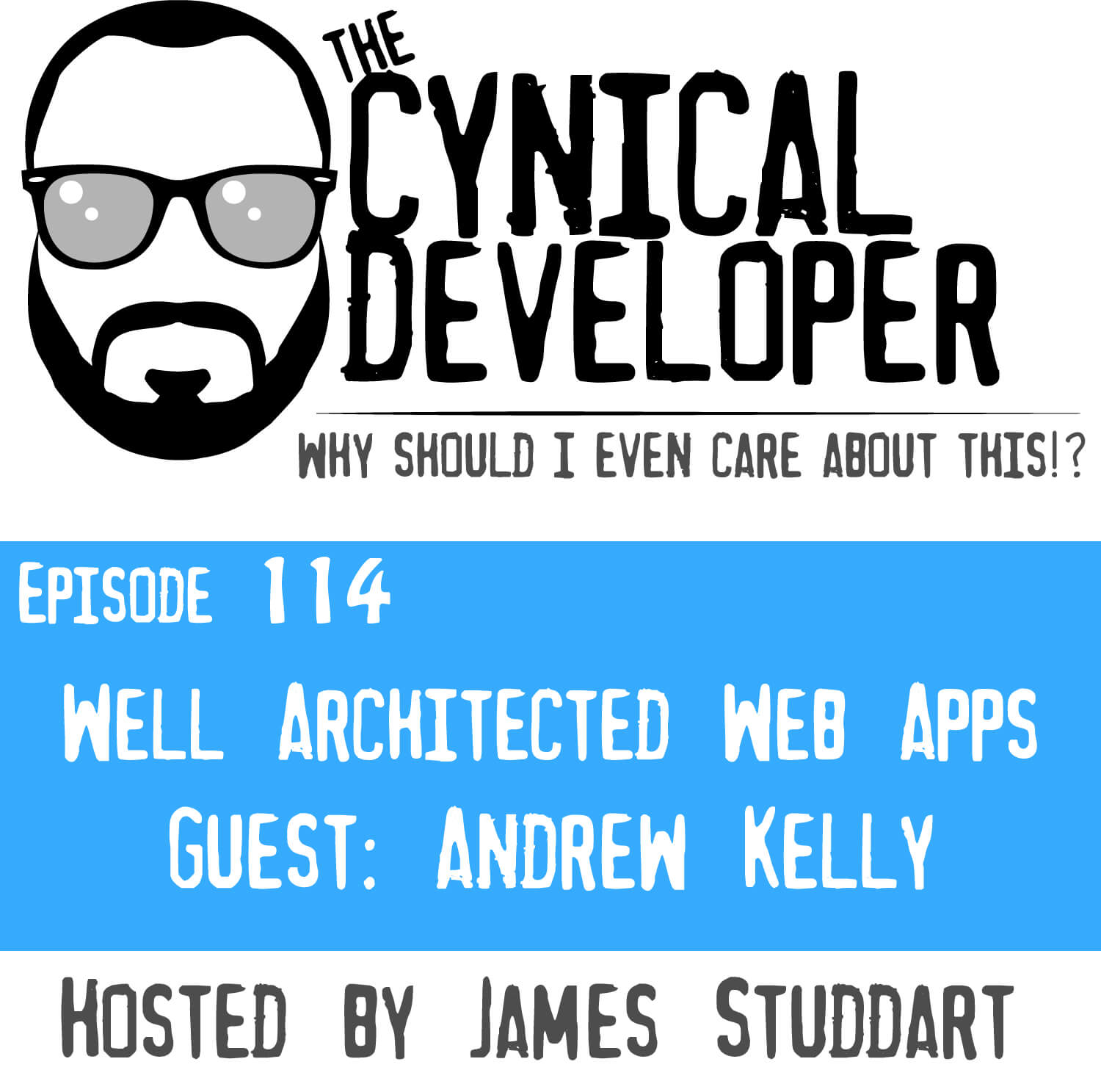 Episode 114 - Well-Architected Web Applications