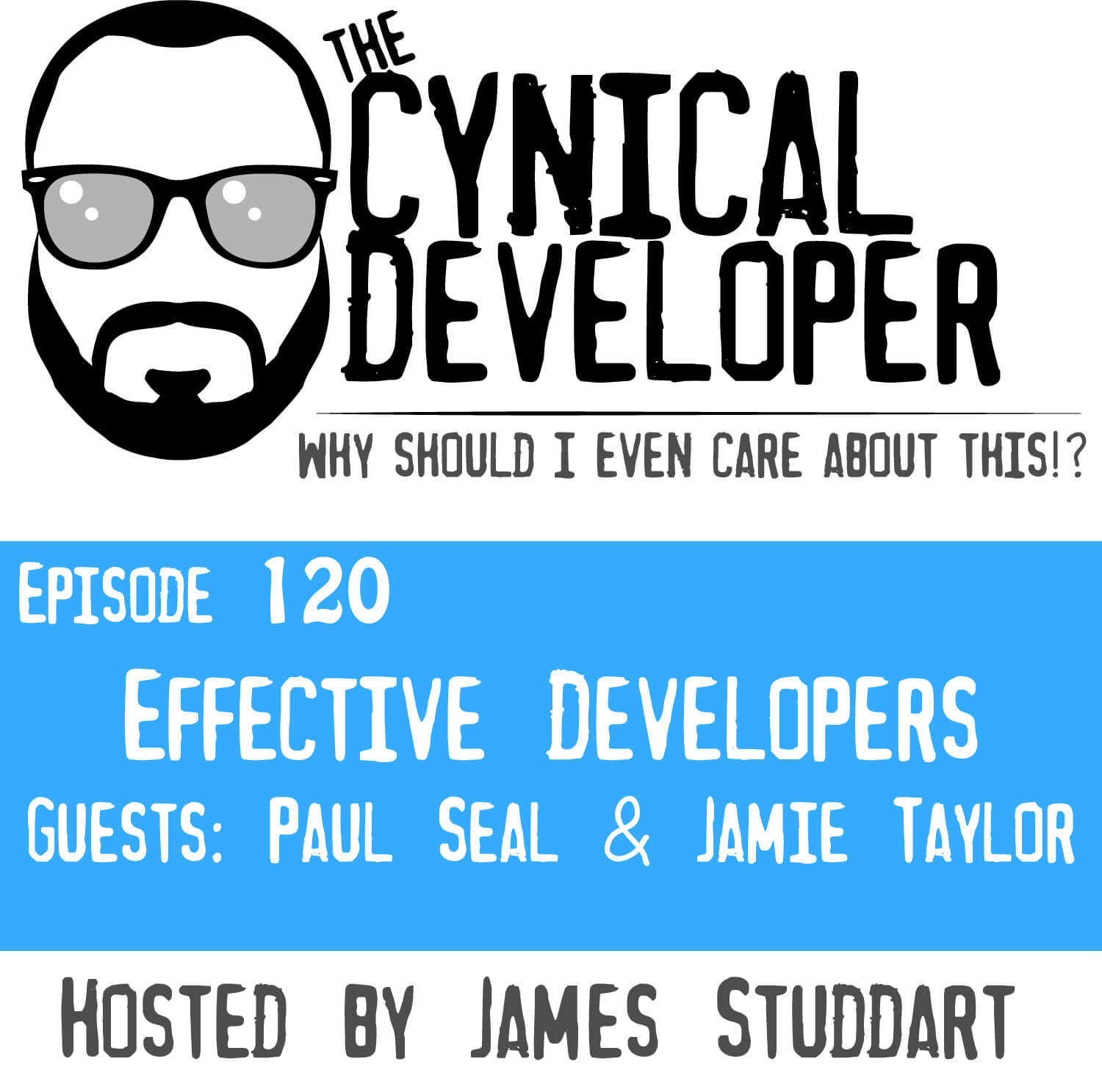 Episode 120 - Effective Developers