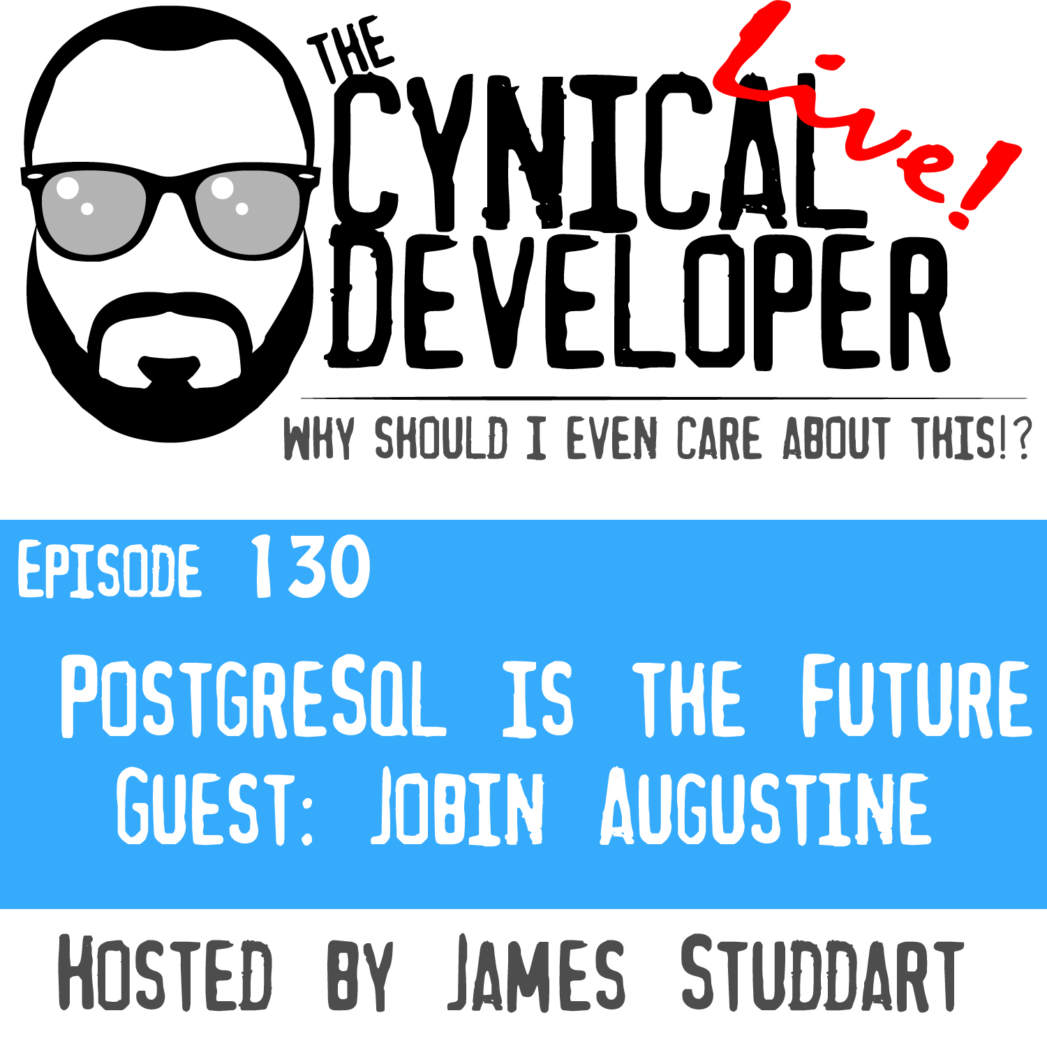 Episode 130 - Postgres is the Future! - Percona Live Europe 2019