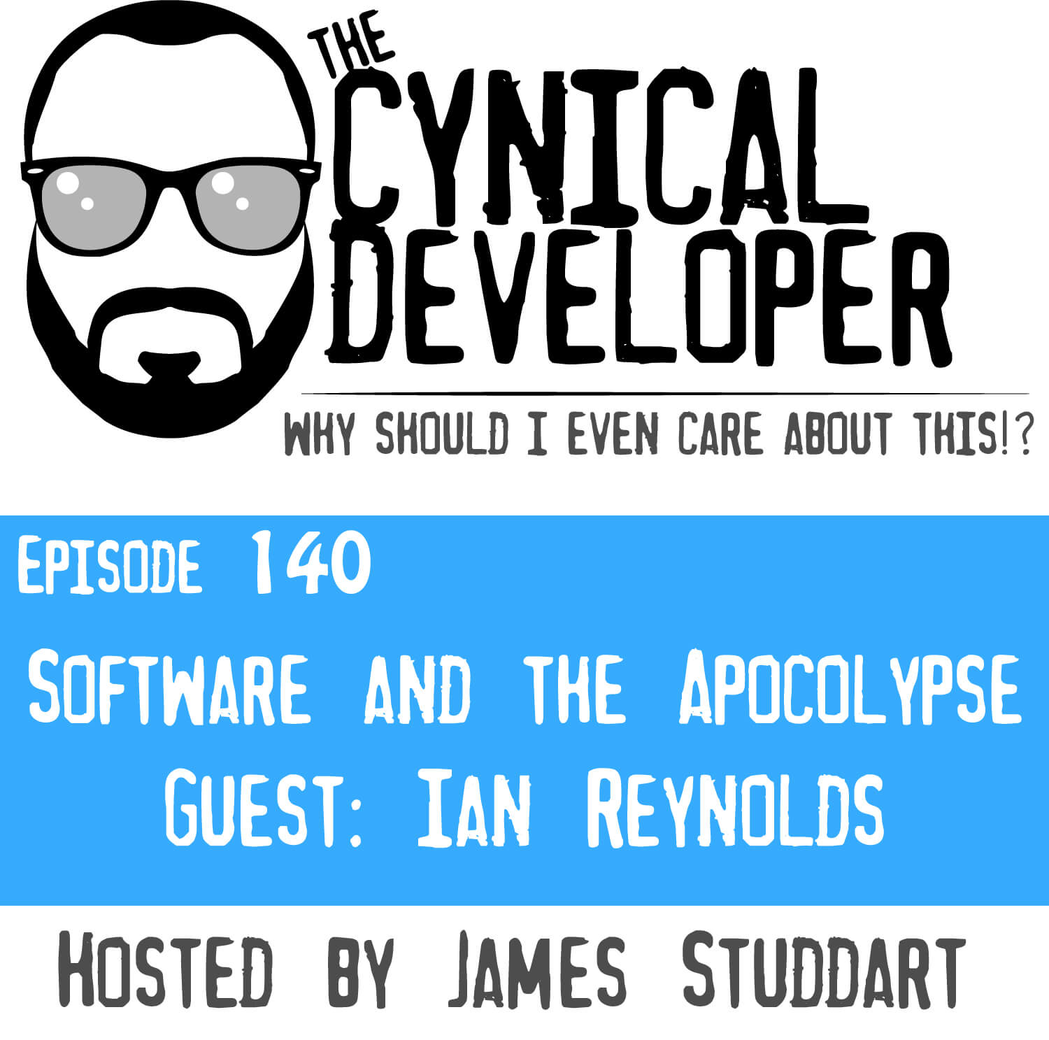 Episode 140 - Software and the Apocolypse