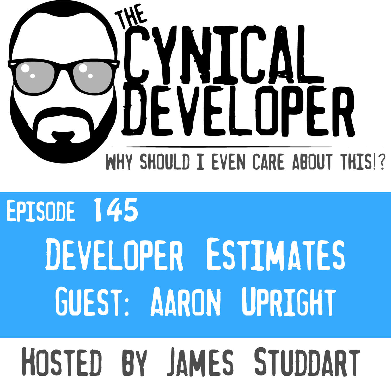 Episode 145 - Developer Estimates