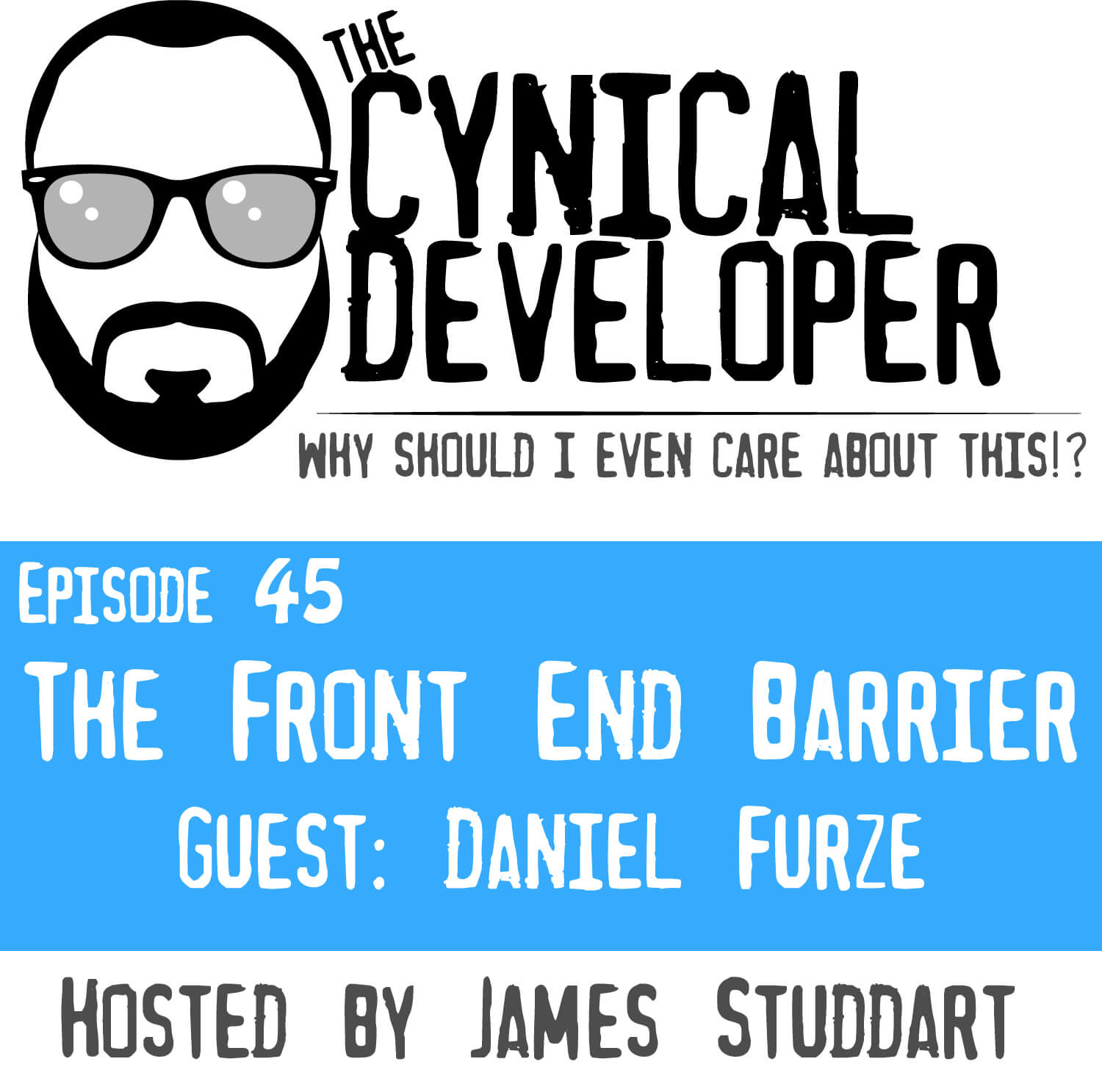 Episode 45 - The front end barrier