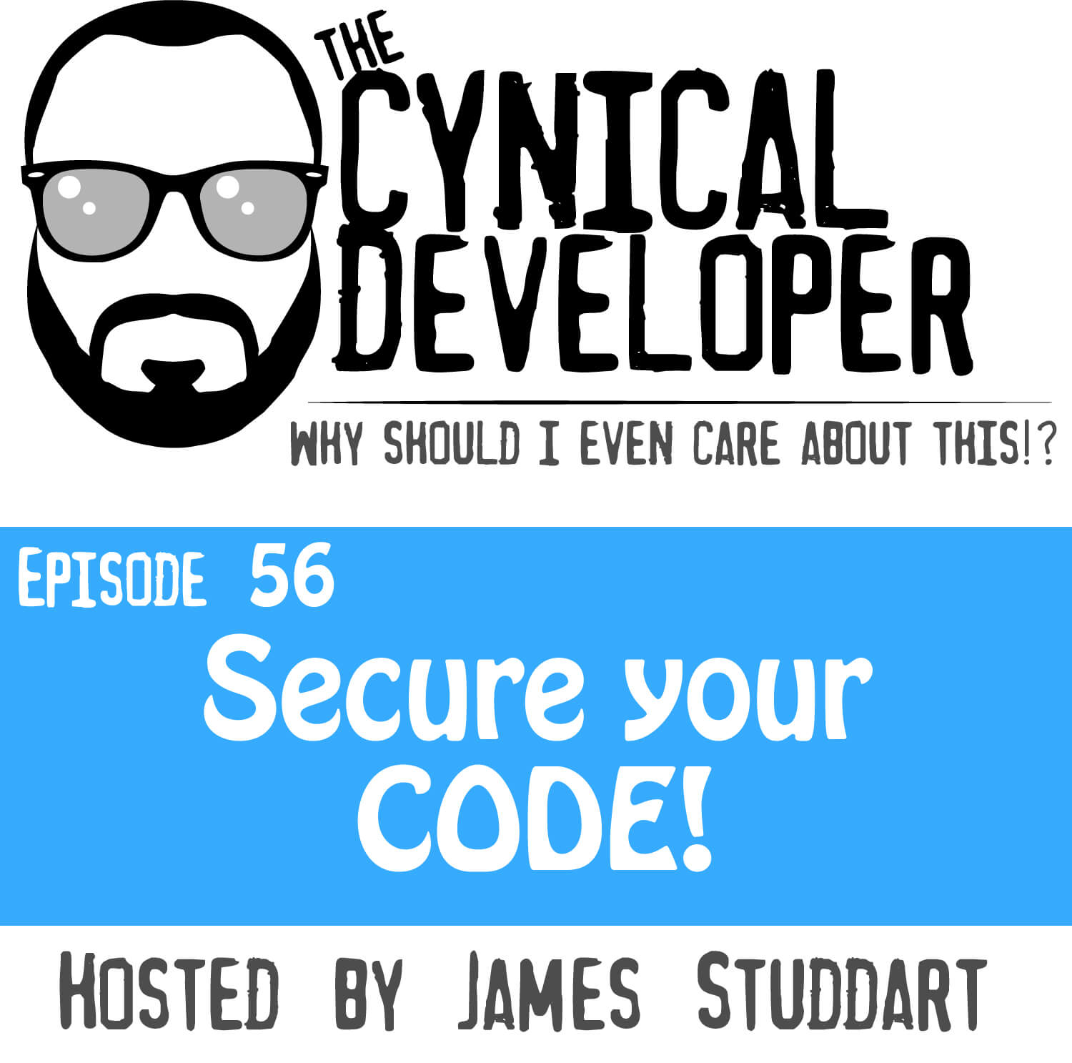 Episode 56 - Secure your CODE!