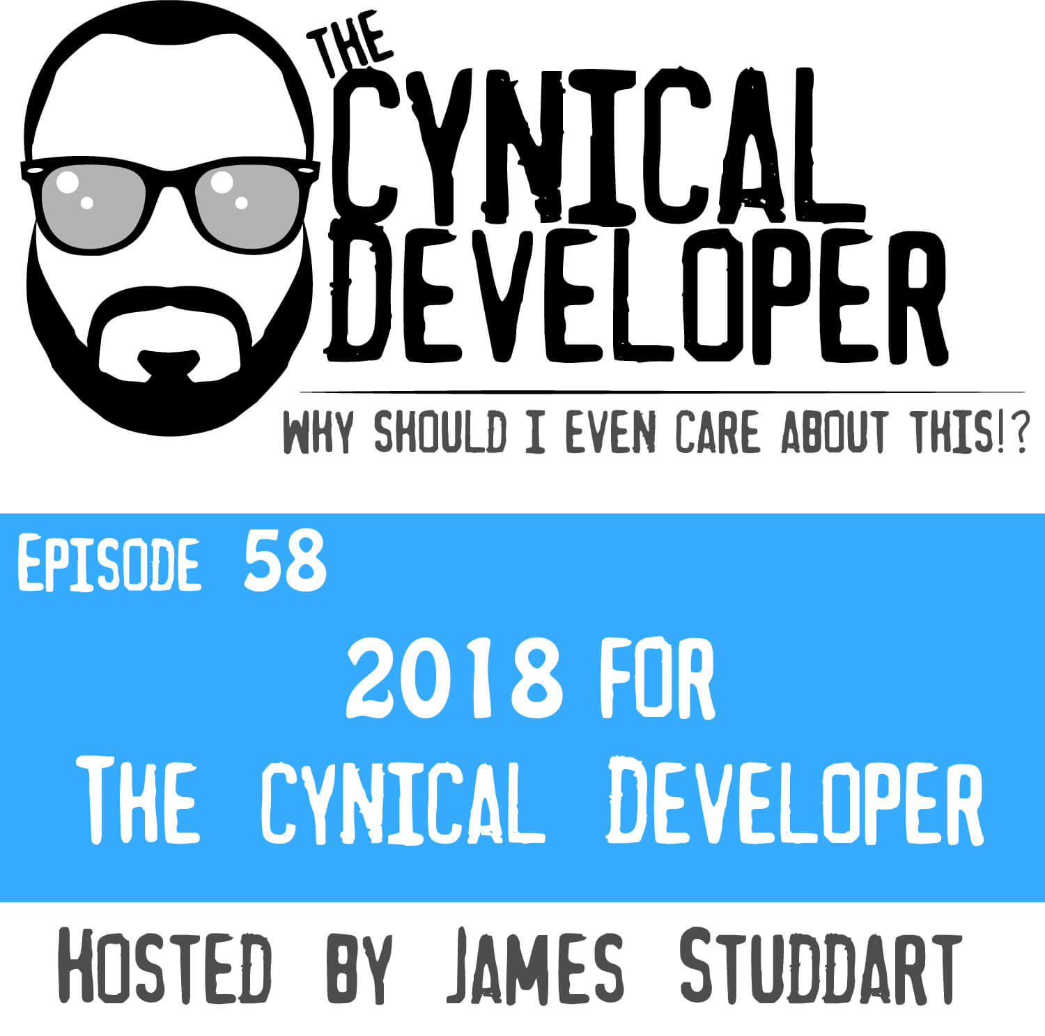 Episode 58 - 2018 for the Cyincal Developer