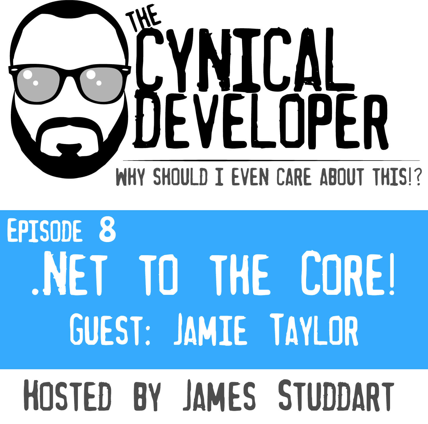 Episode 8 - .Net to the Core!