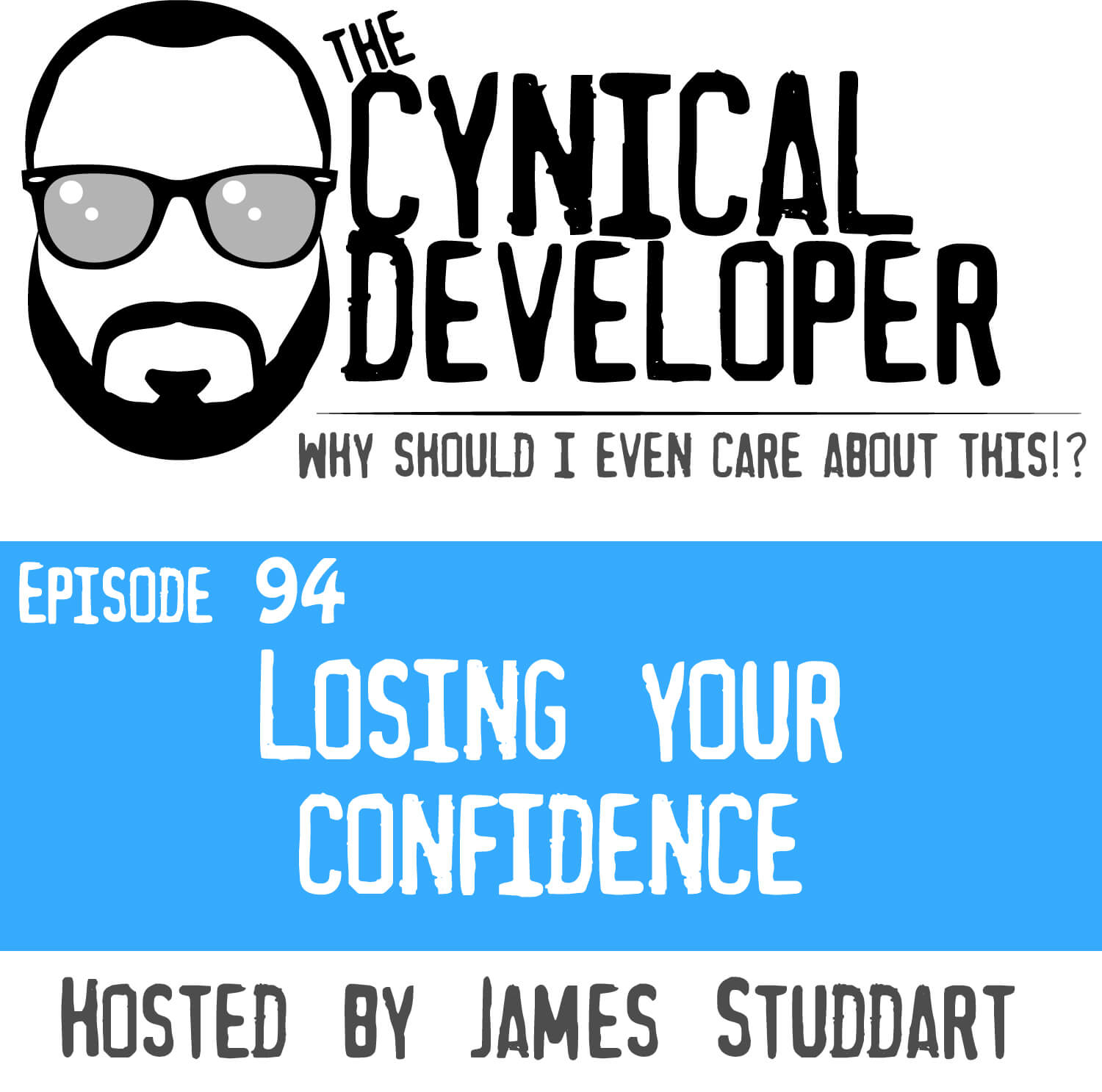 Episode 94 - Losing your confidence
